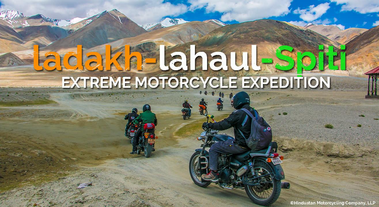 Ladakh - Lahaul  - Spiti - Extreme Motorcycle Expedition