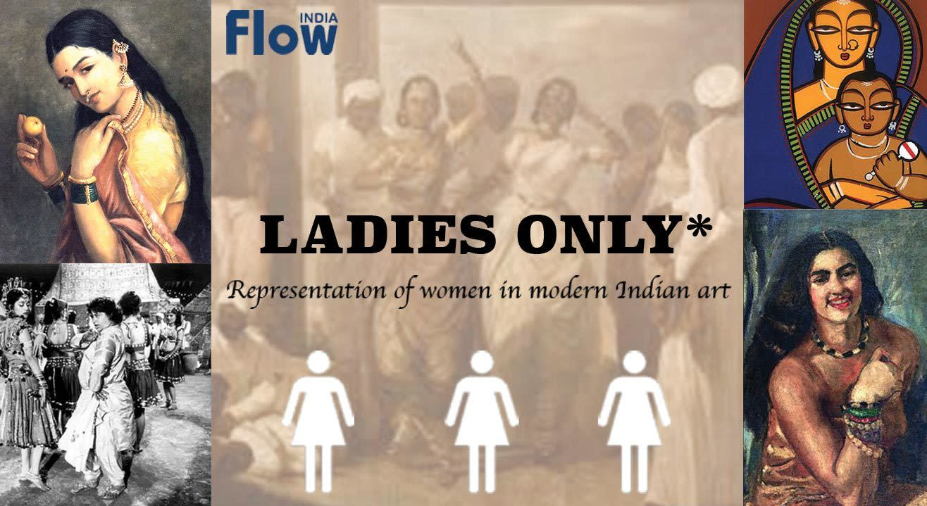 Ladies Only: Representation of Women in Modern Indian Art