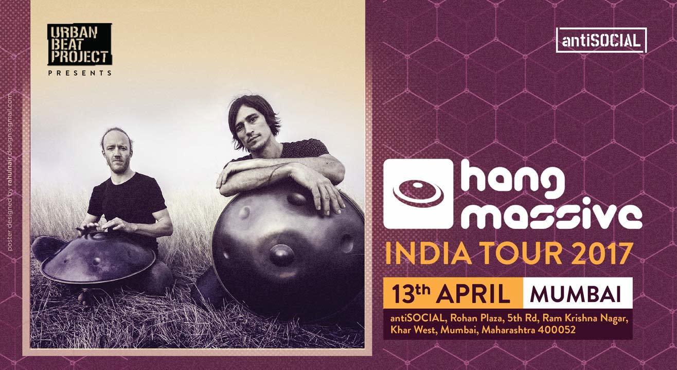 Hang Massive Live at antiSOCIAL Mumbai