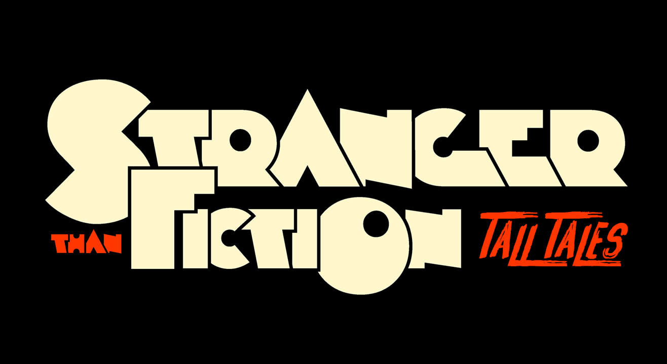 Stranger Than Fiction Tall Tales