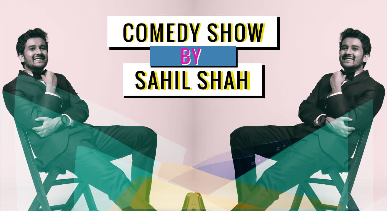 Comedy Show By Sahil Shah