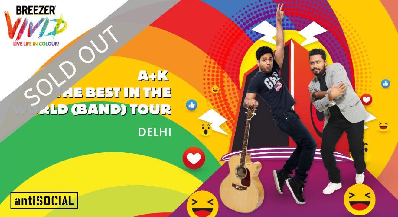 Breezer Vivid A+K The Best in the World (Band), Delhi