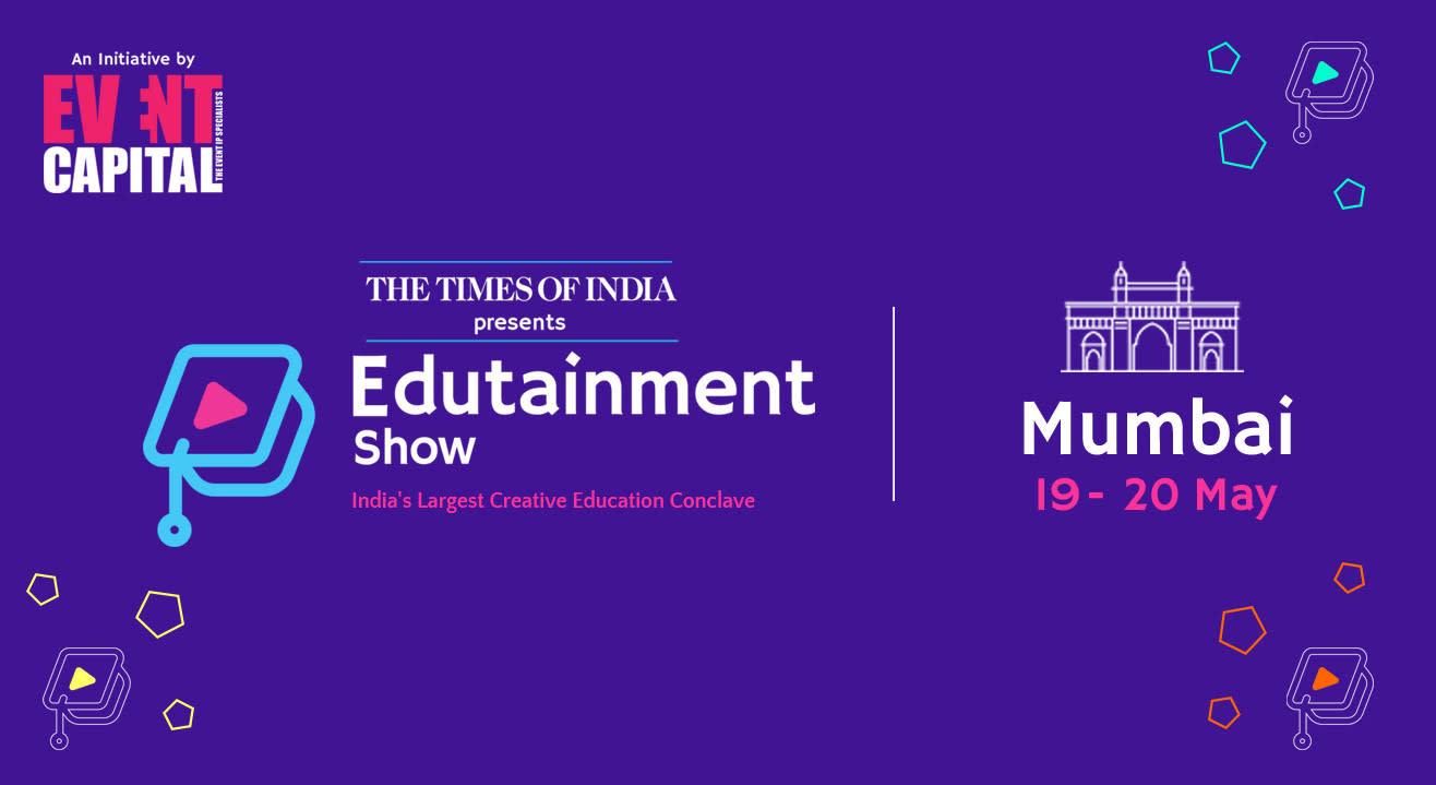 Edutainment Show, Mumbai