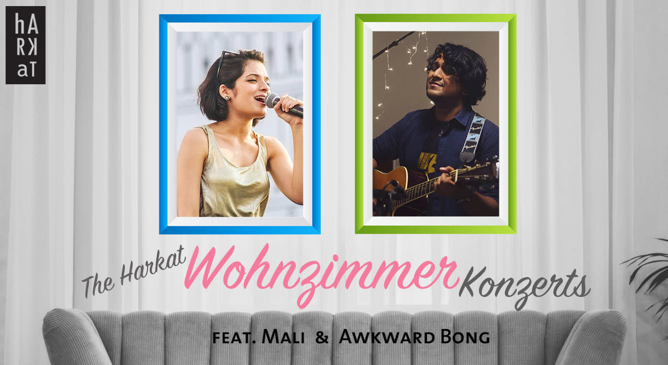 Harkat Wohnzimmer Konzert feat. Mali (Maalvika Manoj) & Awkward Bong