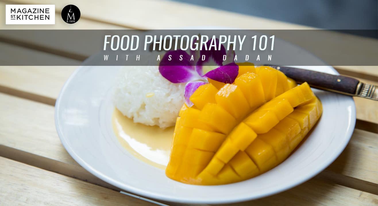 Food Photography 101 at Magazine Street Kitchen by Assad Dadan