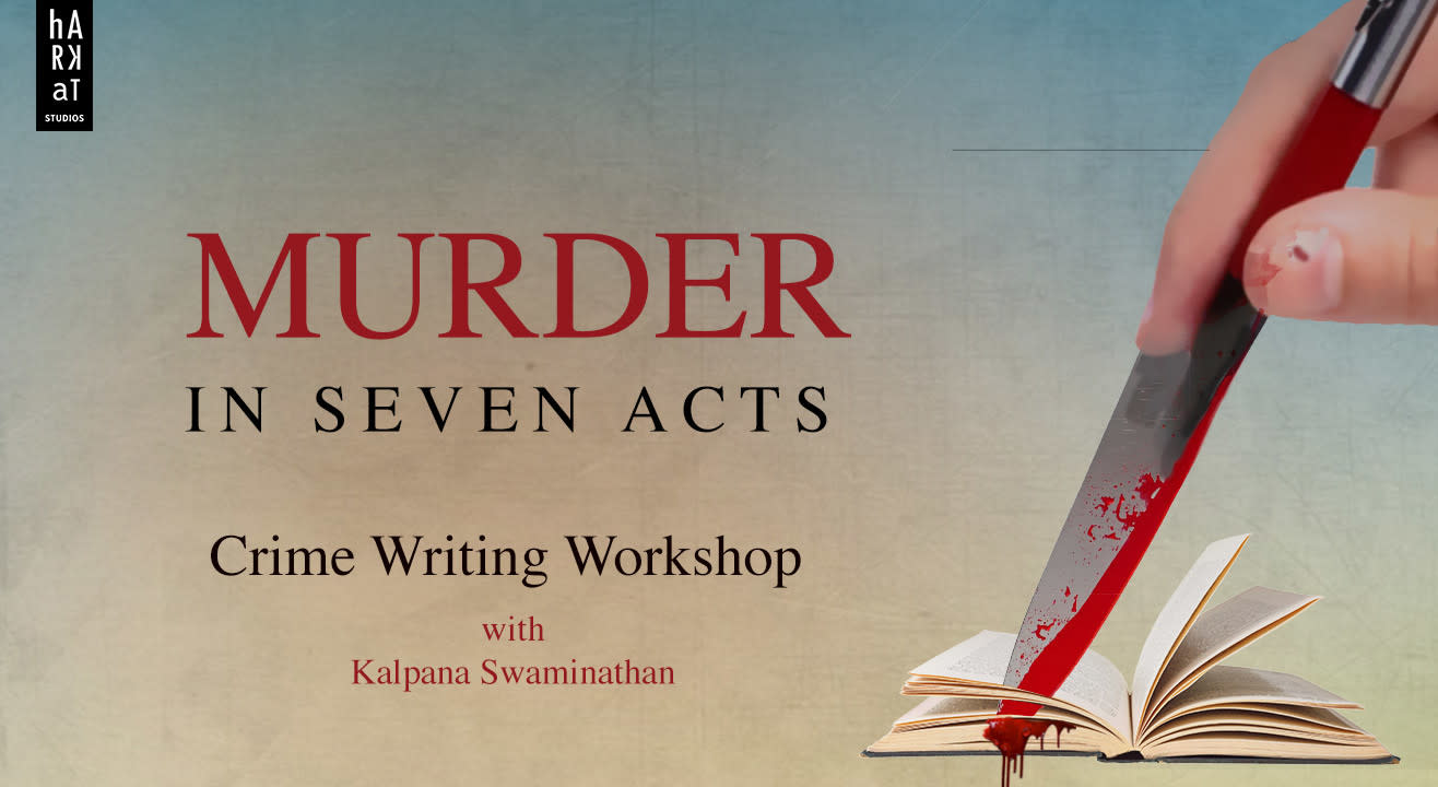 Murder in 7 Acts - Crime Writing Workshop with Kalpana Swaminathan