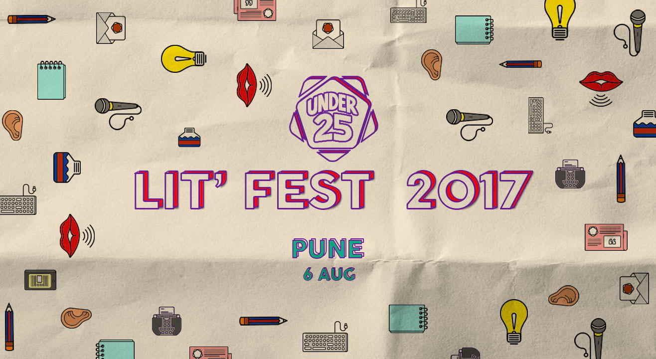 Under 25 Lit Fest 2017, Pune