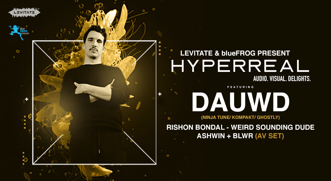 Hyperreal with Dauwd & Friends- A Musical Extravaganza