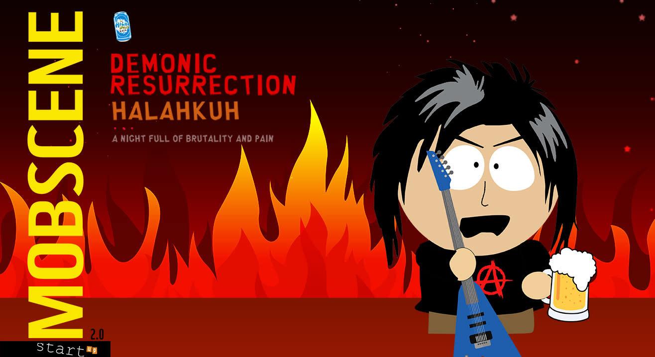 Da High Presents Mobscene 2.0 ft. Demonic Resurrection and Halahkuh