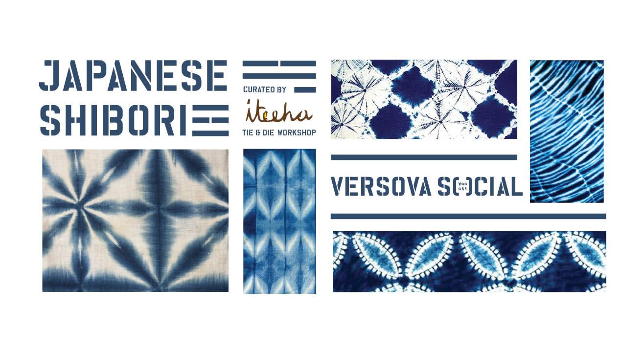 Japanese Shibori Tie & Dye Workshop at #VersovaSocial