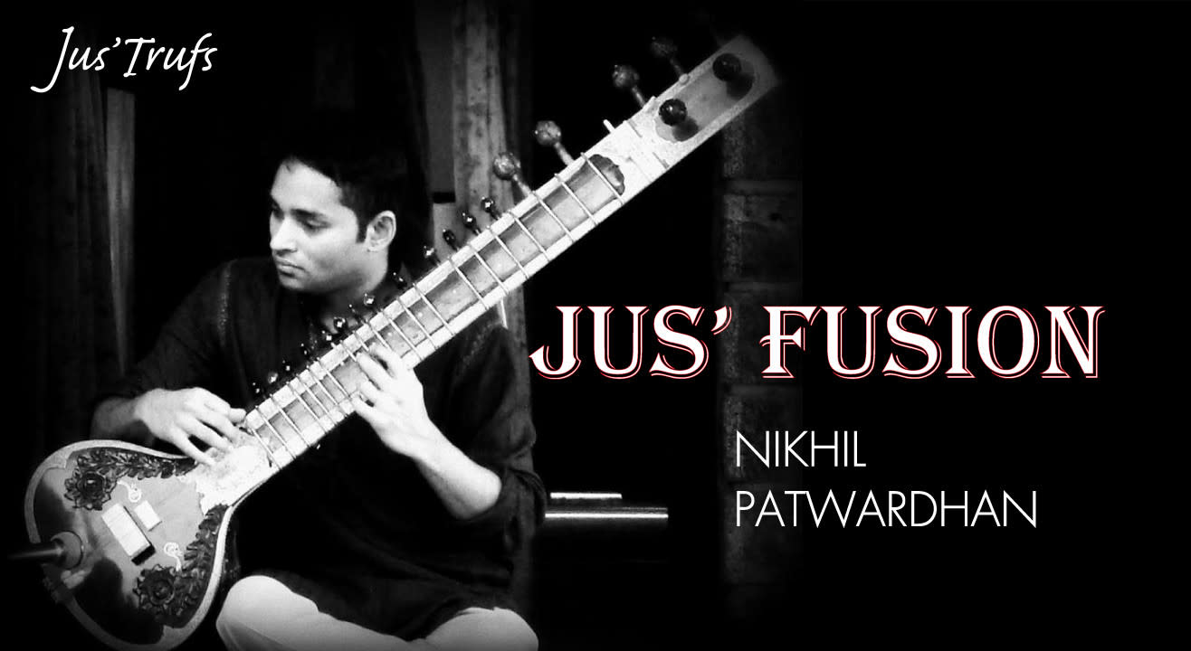Jus Fusion (An Evening Of Sitar Music)