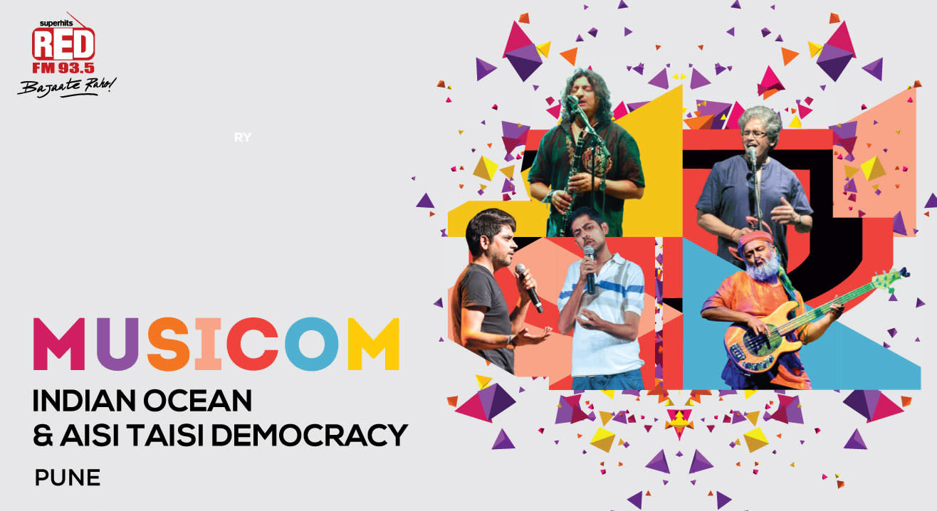 MusiCom ft. Aisi Taisi Democracy and Indian Ocean, Pune