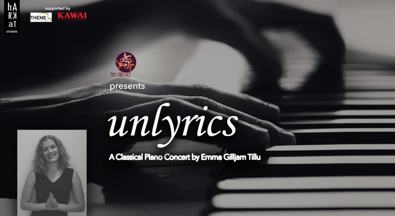 Unlyrics - A Classical Piano Concert by Emma Gillijam Tillu