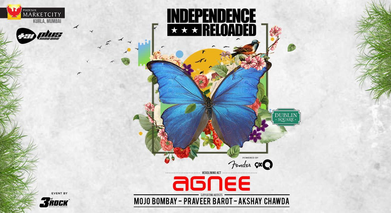 Independence Reloaded ft Agnee