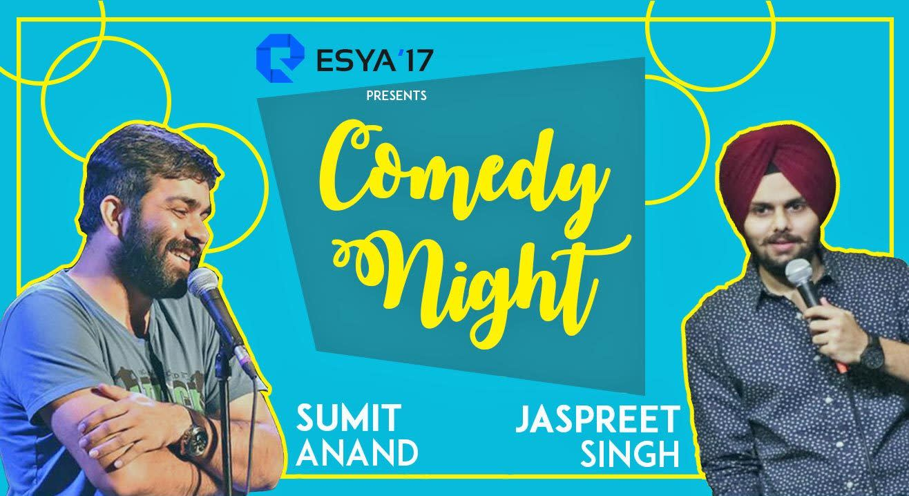 Comedy Night At Esya'17 ft Jaspreet Singh & Sumit Anand