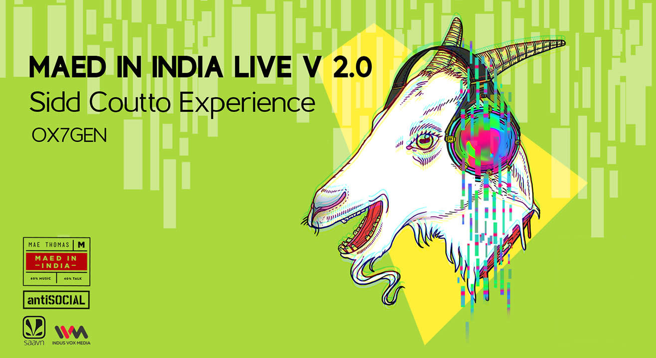 Maed In India Live 2.0 feat. Sidd Coutto Experience + OX7GEN