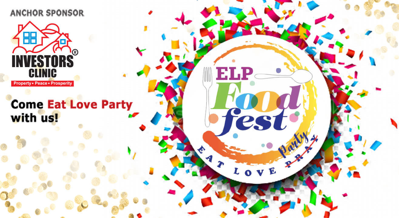The ELP Food Fest | Eat. Love. Party