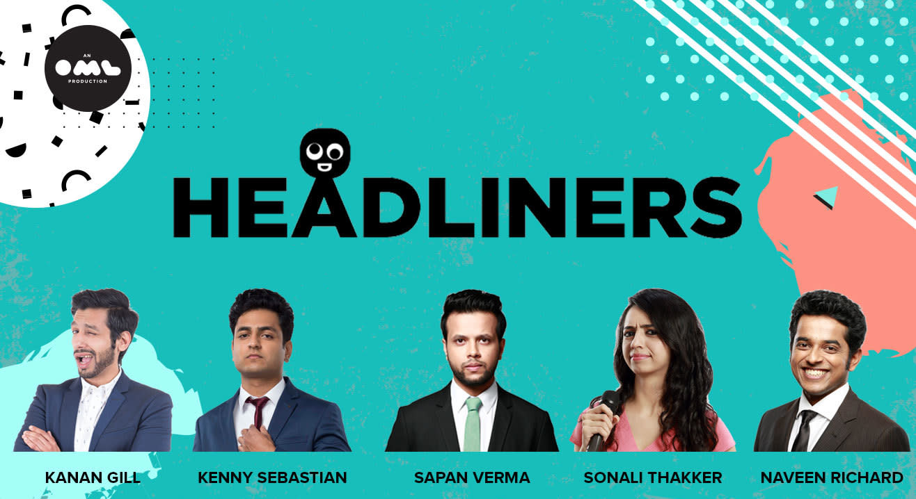 Headliners ft. Kenny Sebastian, Kanan Gill, Sapan Verma, Naveen Richard, Sonali Thakker