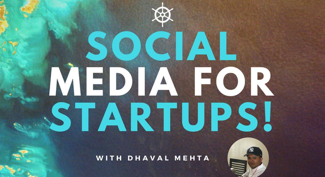 Social Media for Startups & Entrepreneurs