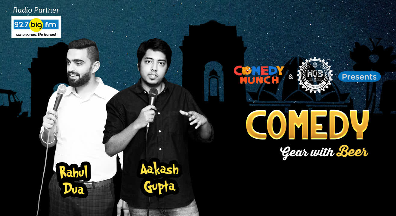 Comedy Munch: Comedy Gear with Beer ft. Rahul Dua & Aakash Gupta