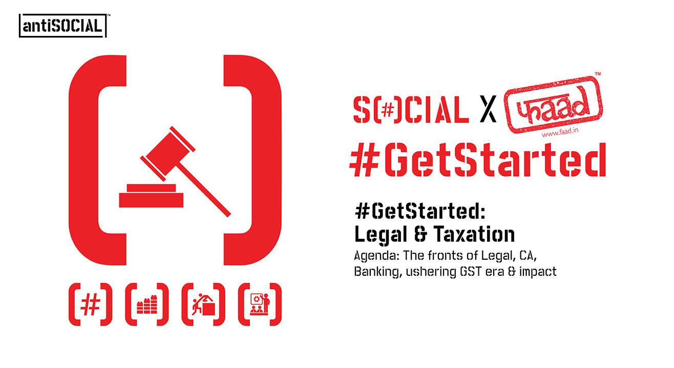 Social & Faad present #GetStarted: Legal & Taxation