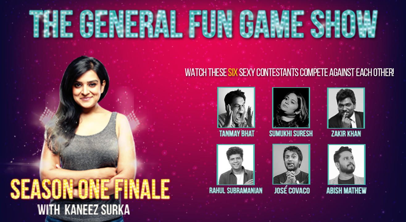 The General Fun Gameshow - Finale with Kaneez ft. Tanmay, Zakir, Abish, Sumukhi, Rahul and José Covaco