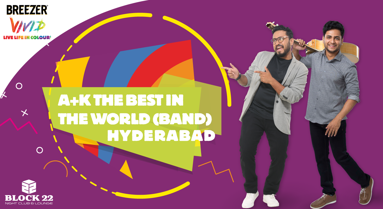 Breezer Vivid A+ K The Best In The World (Band), Hyderabad
