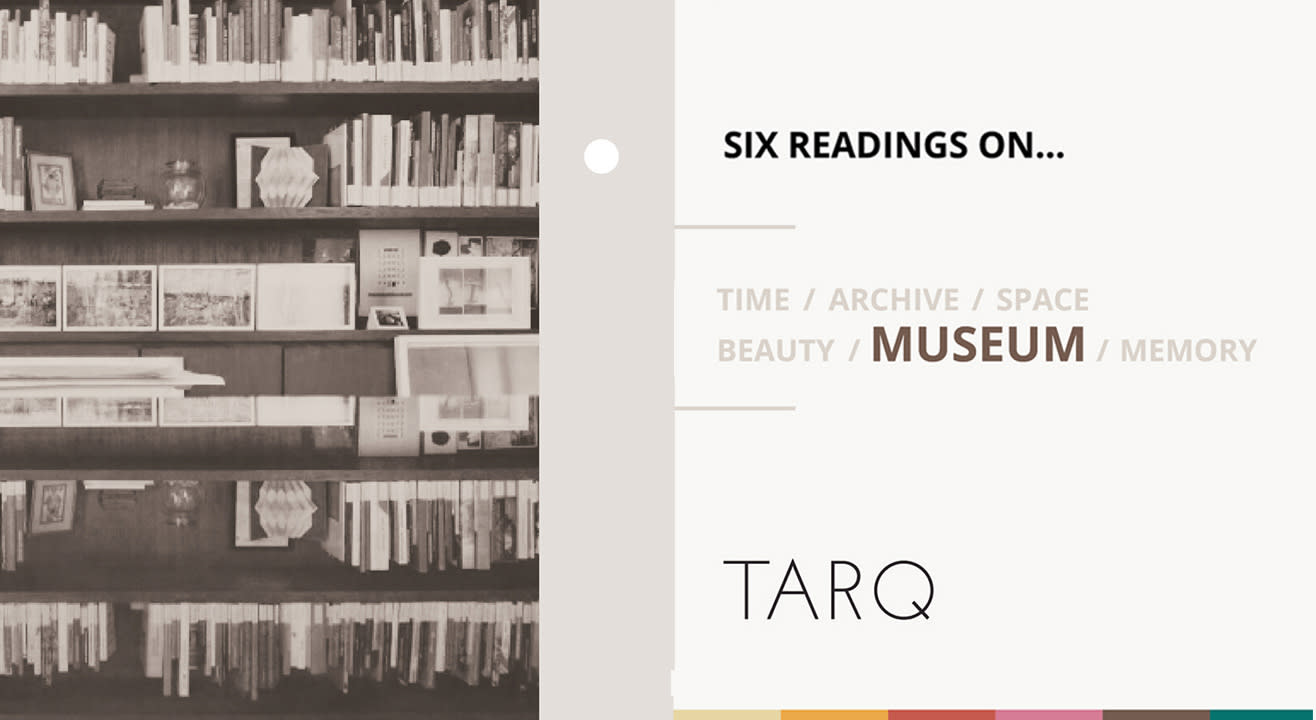 Six Readings On - Museum