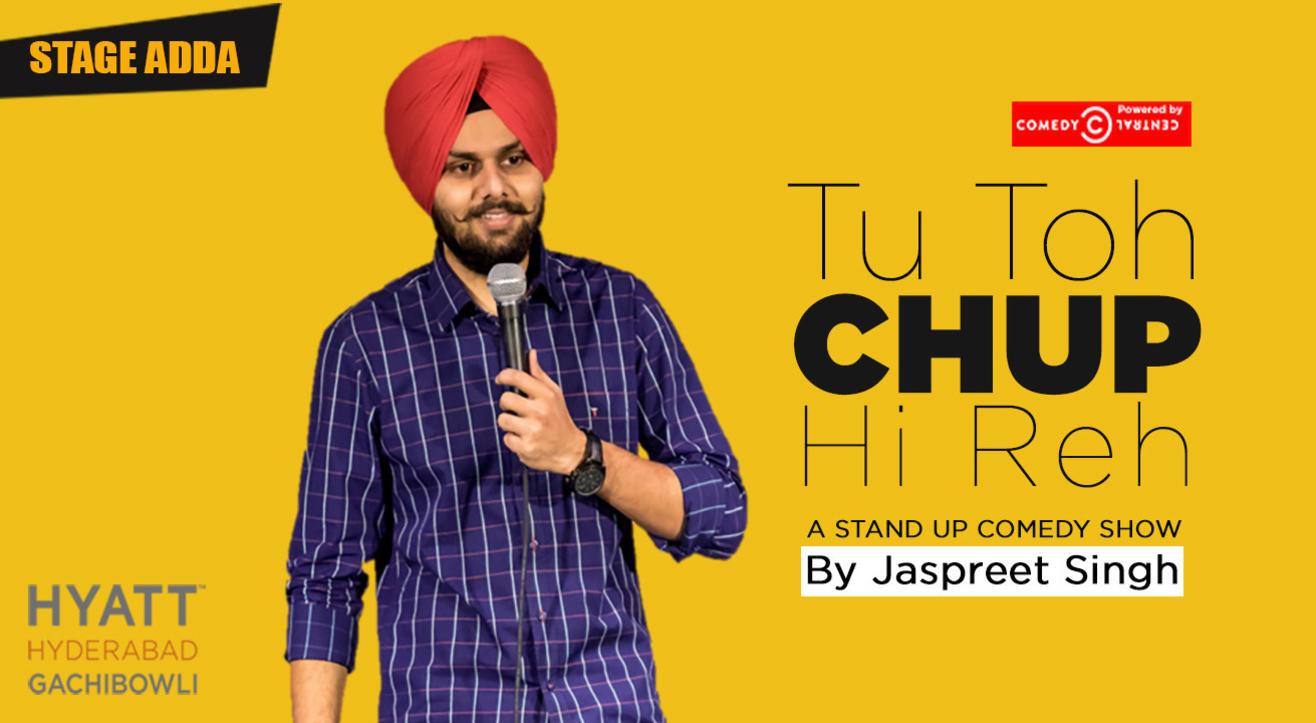 Stage Adda presents – Tu Toh Chup Hi Reh