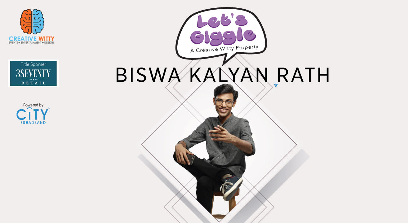 Let's Giggle With Biswa Kalyan Rath