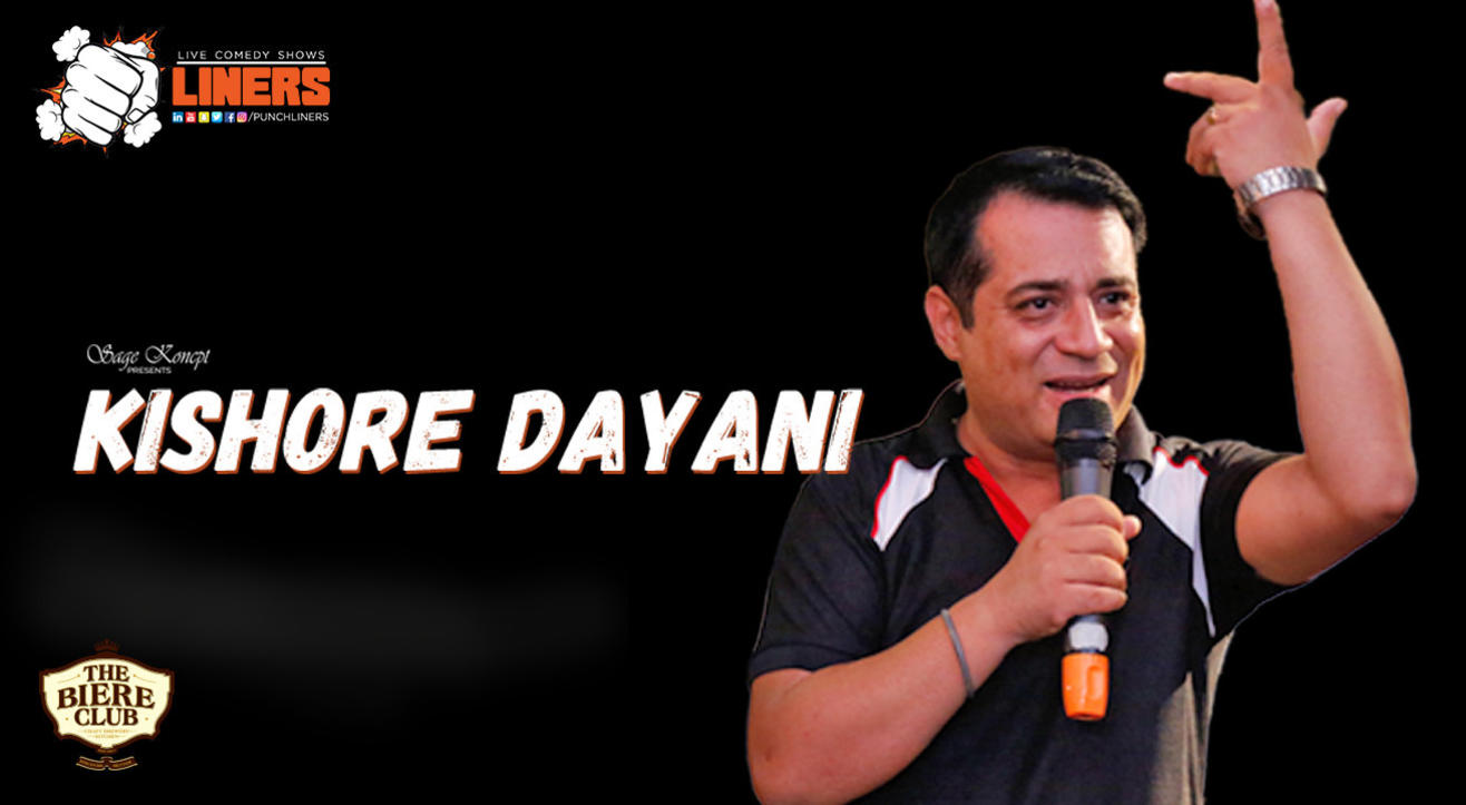 Punchliners: Standup Comedy Show - Kishore Dayani