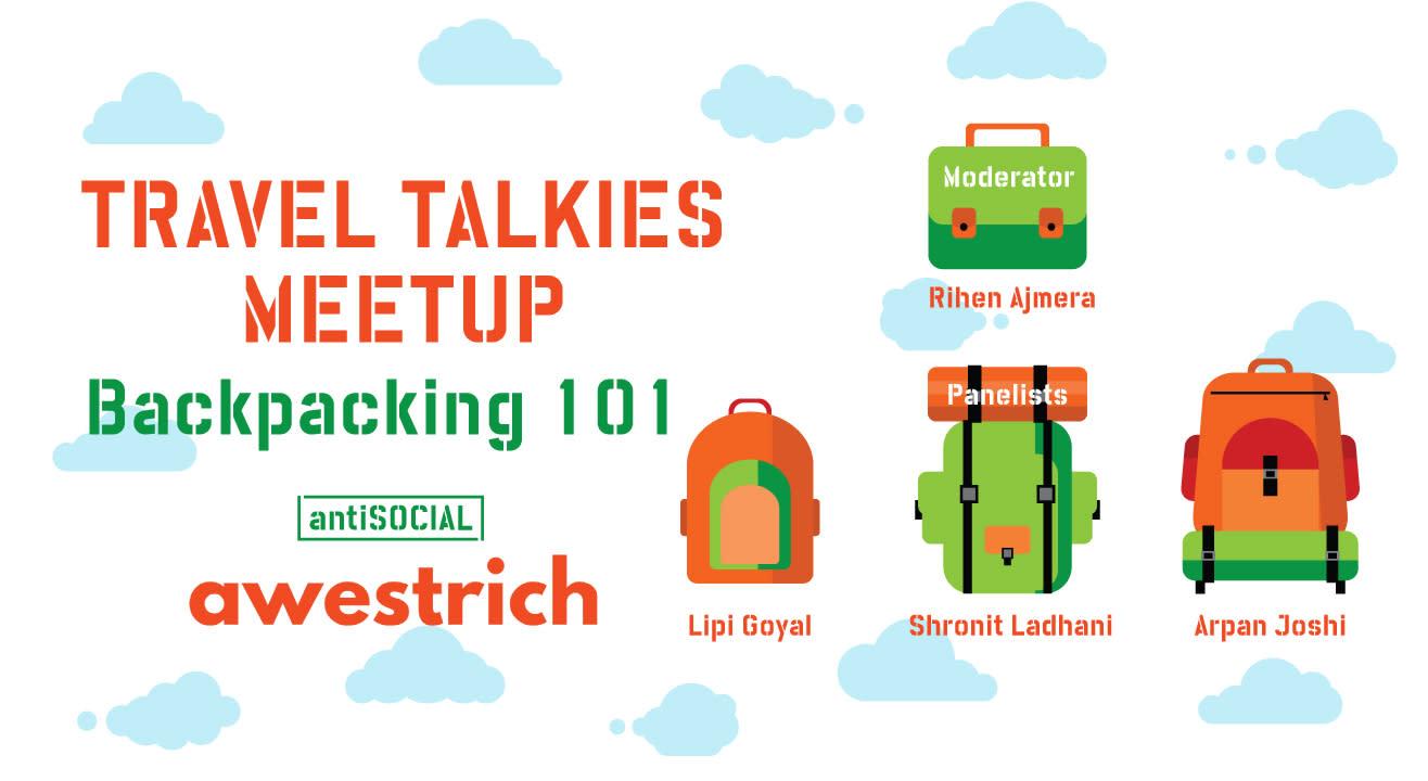 Travel Talkies Meetup: Backpacking 101
