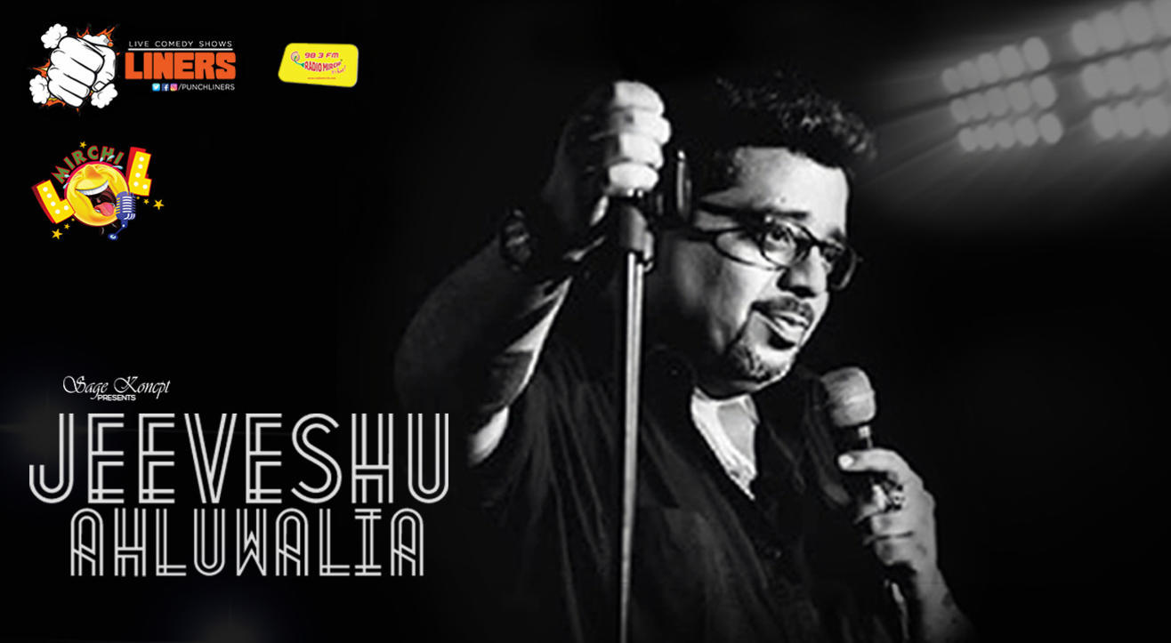 Punchliners Mirchi Lol: Stand-Up Comedy Show Ft. Jeeveshu Ahluwalia