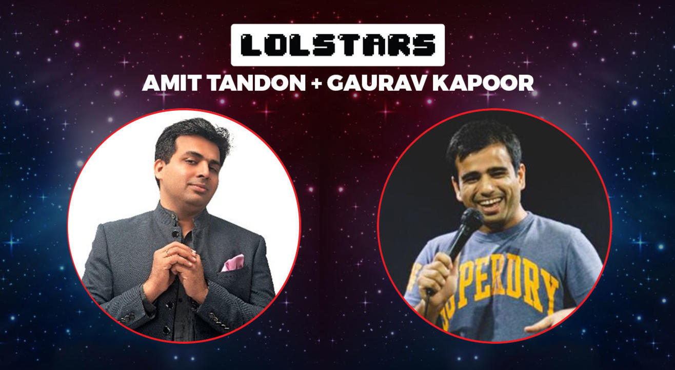 LOLStars ft Amit Tandon & Gaurav Kapoor, Pune