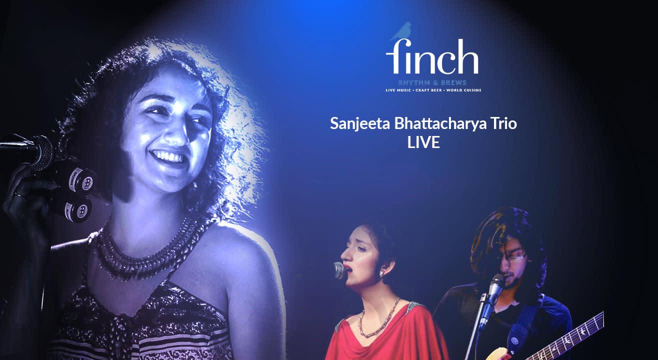 Sanjeeta Bhattacharya LIVE at The Finch