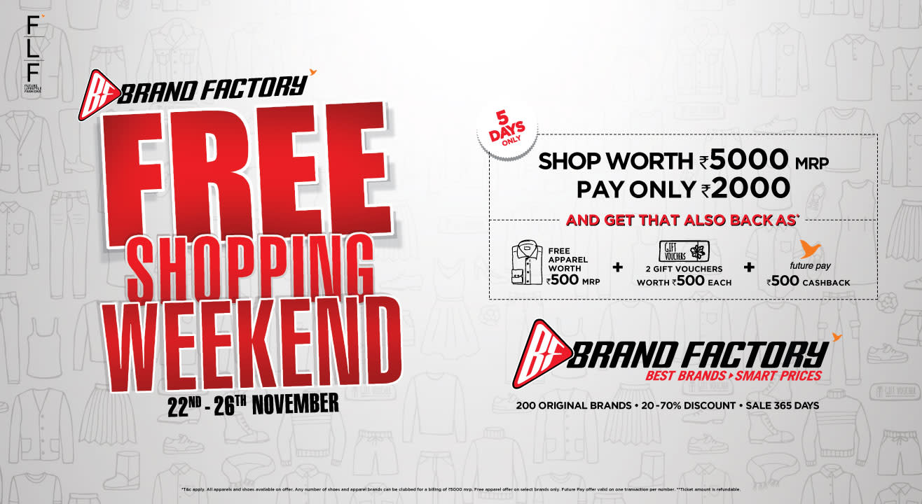 Brand Factory's Free Shopping Weekend Is Back!