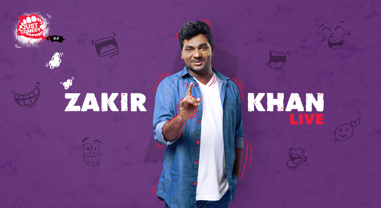 Just Comedy presents Zakir Khan