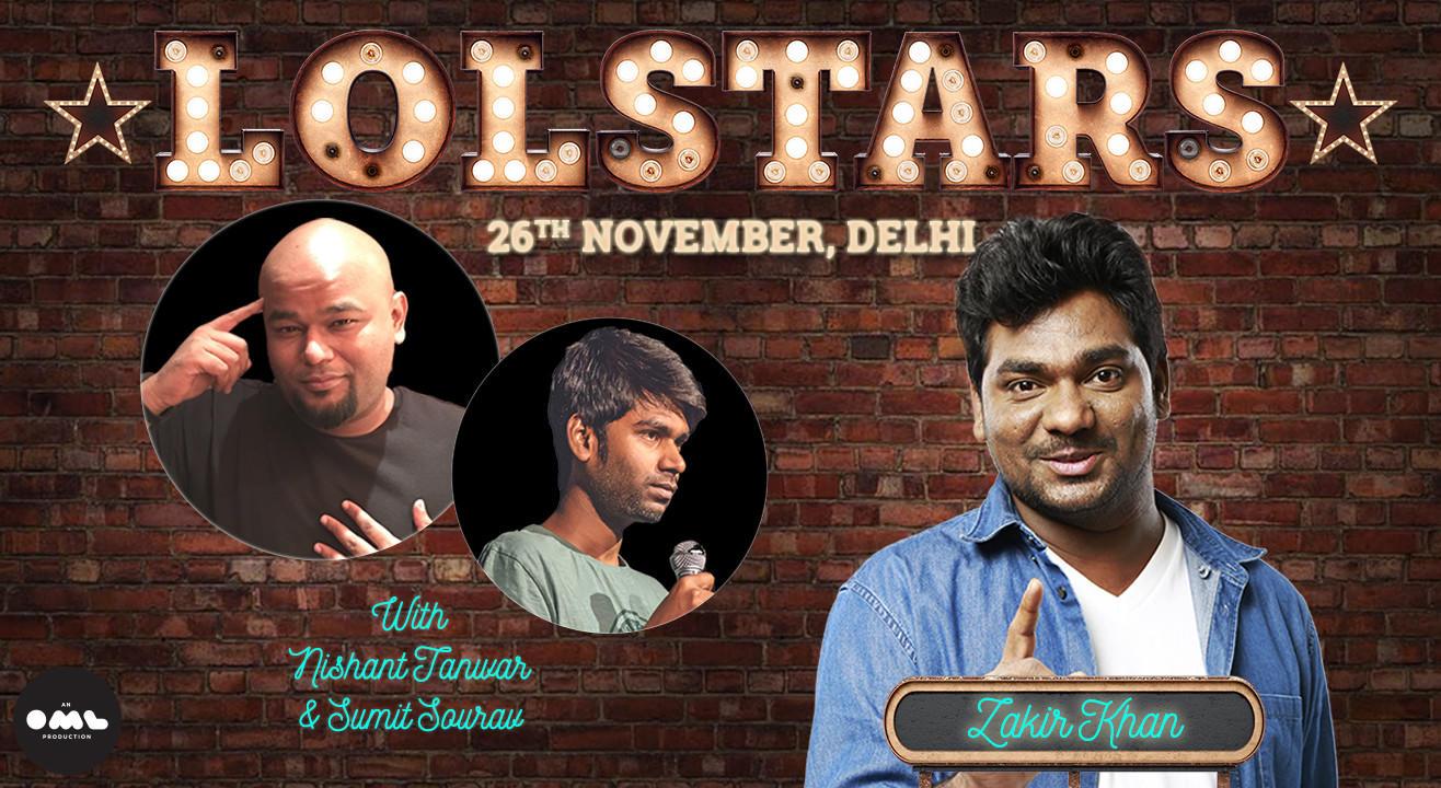LOLStars ft. Zakir Khan, Nishant Tanwar, Sumit Sourav