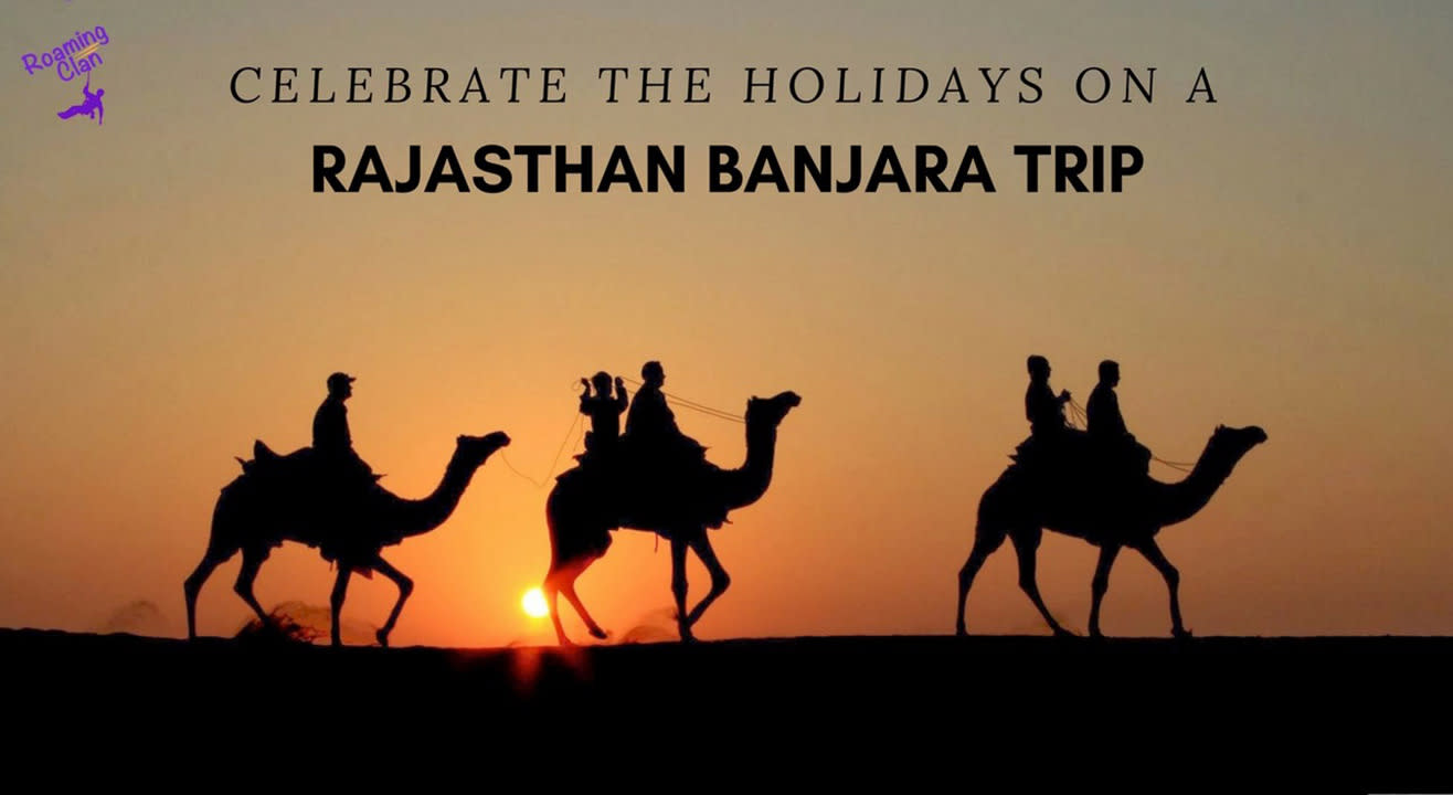 Book tickets to Rajasthan Banjara Trip- New Year 2018 Special 10 ...