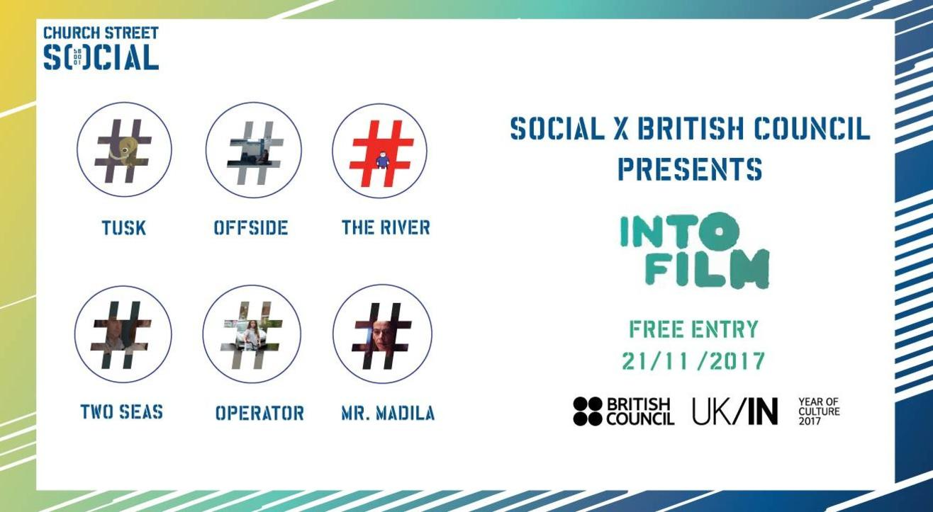 Social x British Council present: INTO FILM #Bangalore