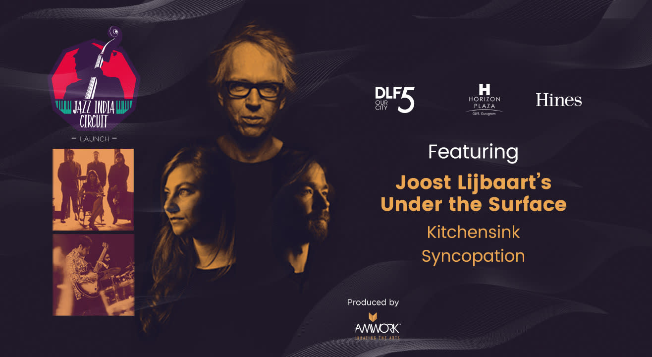 Jazz India Circuit Launch Concert feat. Joost Lijbaart