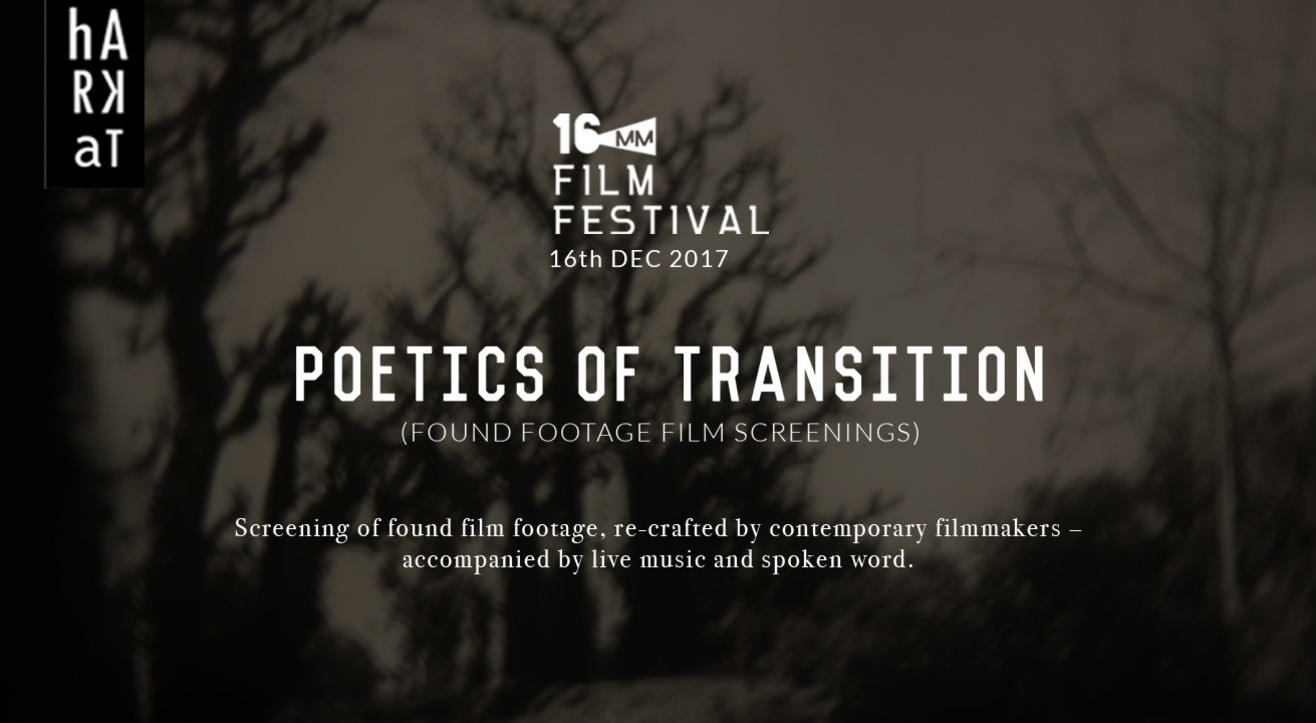 Found Footage Film Screenings w/ Live Music - Poetics of Transition