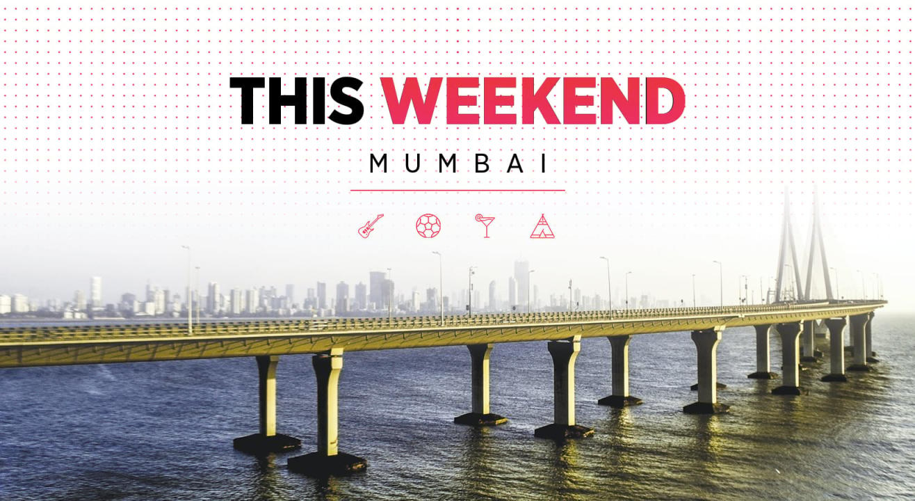 What To Do This Weekend In Mumbai: August 4-5