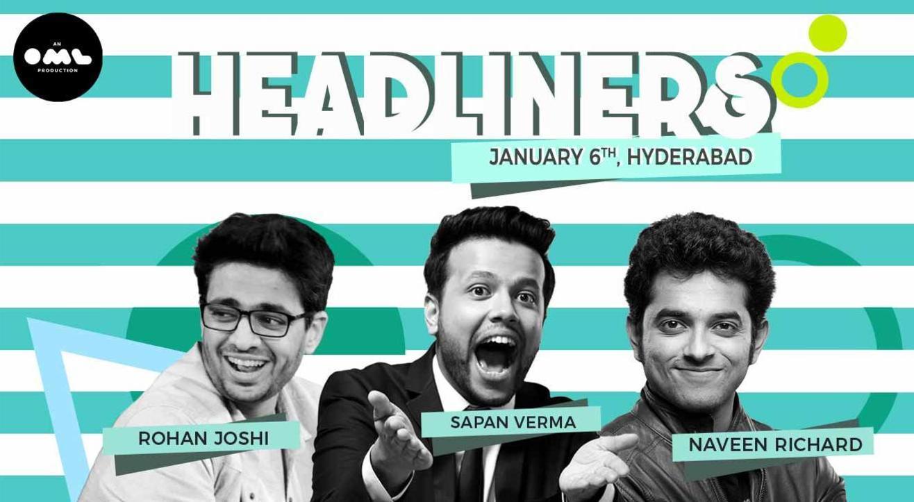 Headliners ft. Rohan Joshi, Sapan Verma & Naveen Richard