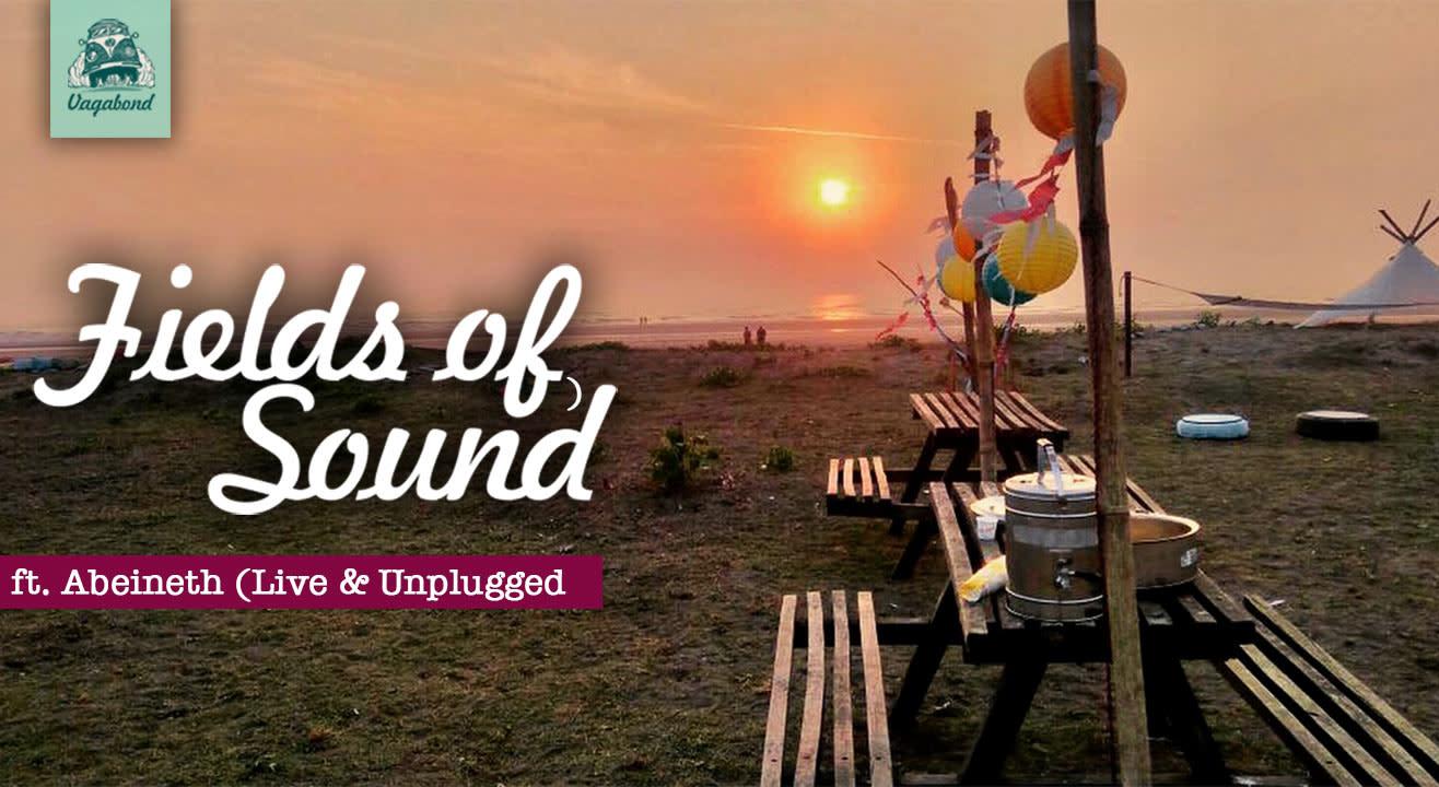 Fields of Sound ft. Abeineth (Live & Unplugged)