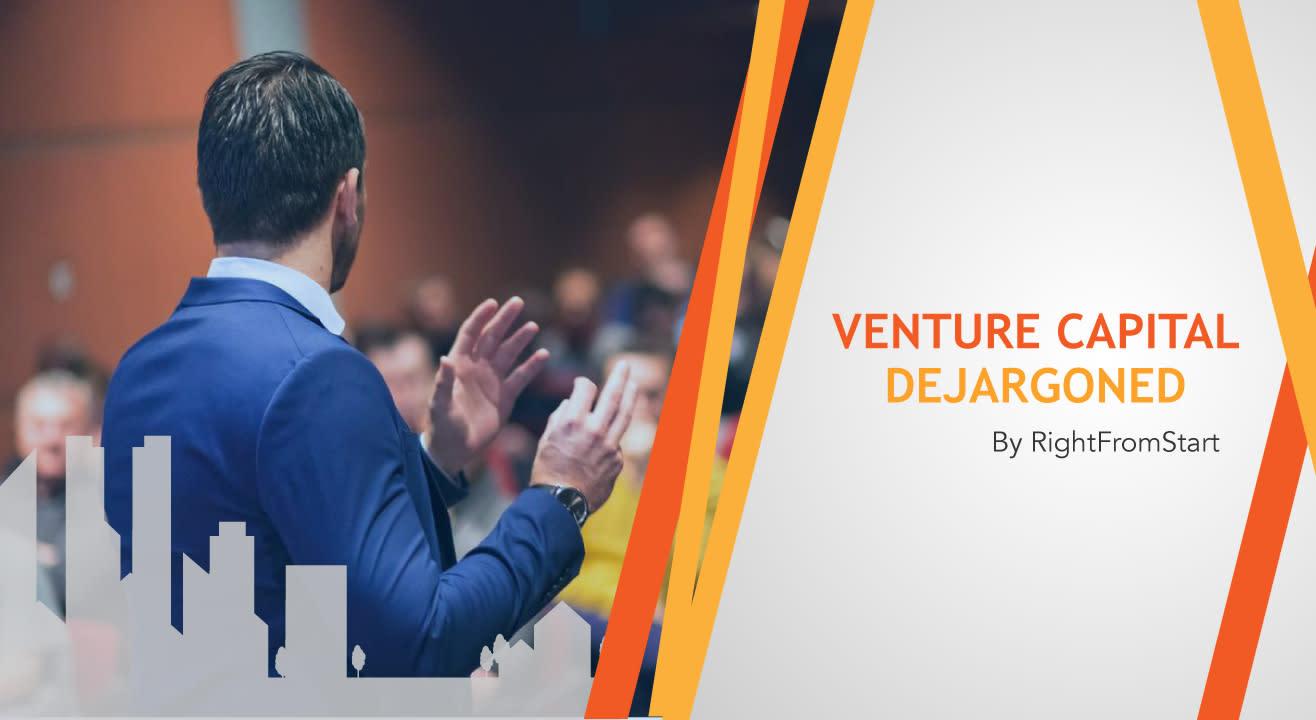 Venture Capital Dejargoned