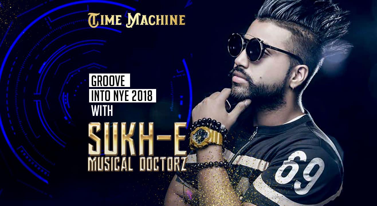 NYE 2018 feat. Sukh-E Musical Doctorz