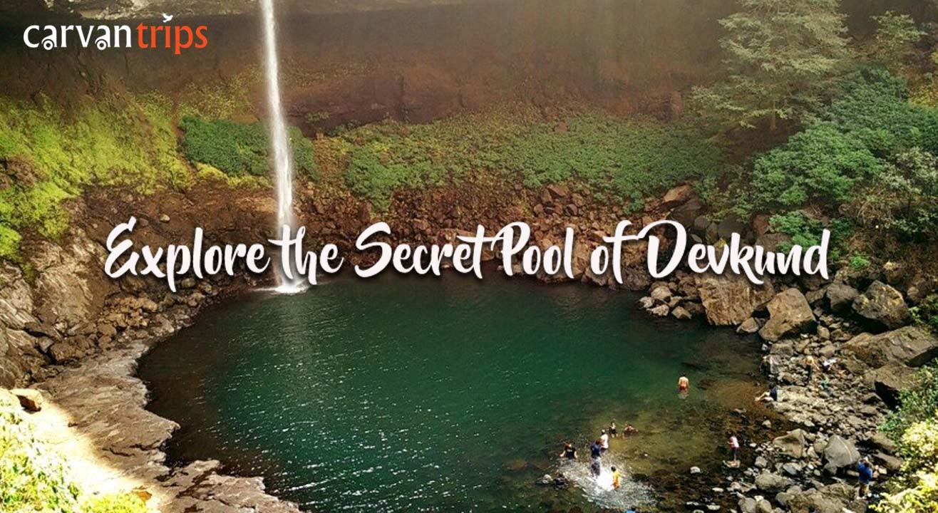 Explore the Secret Pool of Devkund