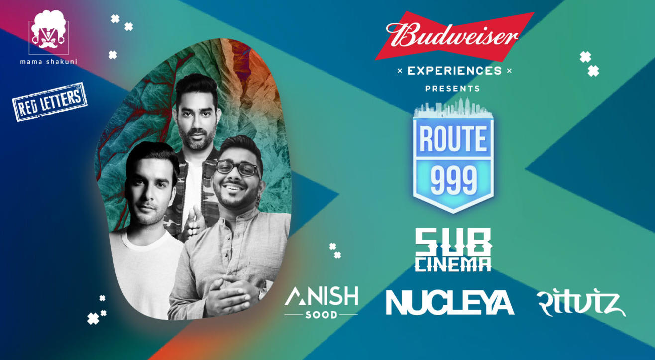 Route 999 NYE Bash Ft. Nucleya, Anish Sood & RITVIZ