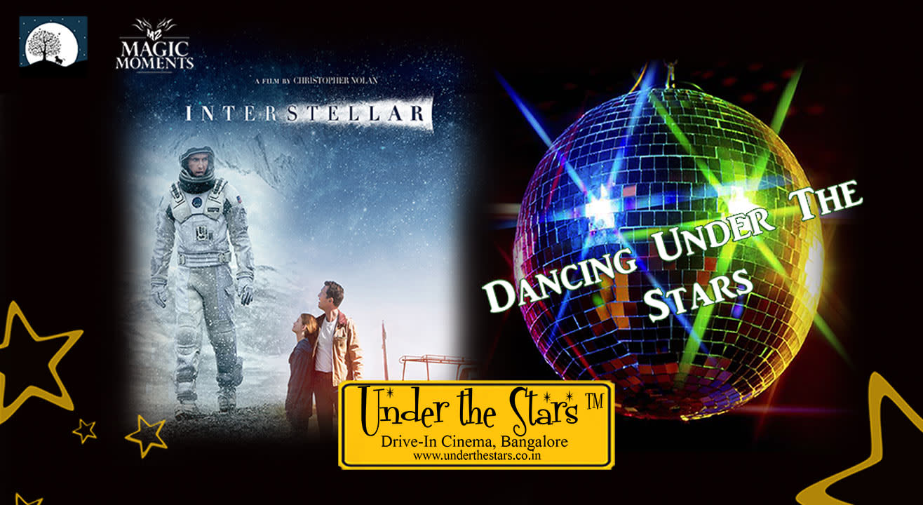 Magic Moments Under The Stars: Screening of Interstellar & Dancing Under the Stars